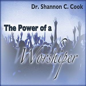The Power of a Worshiper Speech