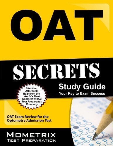 OAT Secrets Study Guide: OAT Exam Review for the Optometry Admission Test by OAT Exam Secrets Test Prep Team (2013) Paperback