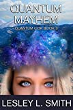 Download Quantum Mayhem (The Quantum Cop Book 3) in PDF ePUB Free Online