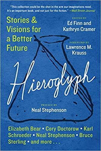 Hieroglyph stories and visions for a better future amazon ed hieroglyph stories and visions for a better future amazon ed finn kathryn cramer fremdsprachige bcher malvernweather Gallery