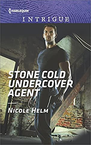 Stone Cold Undercover Agent (Harlequin Intrigue) (Books Harlequin)