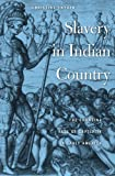 Slavery in Indian Country: The Changing Face of Captivity in Early America