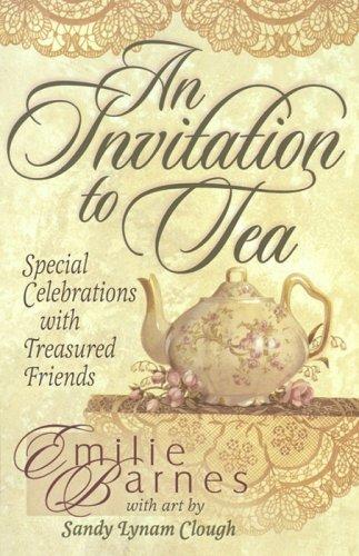 An Invitation to Tea (Teatime Pleasures) ()
