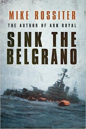 Sink the Belgrano: Amazon co uk: Mike Rossiter: 9780593058428: Books
