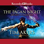 The Pagan Night: Book One of the Hallowed War | Tim Akers