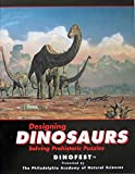 img - for Designing Dinosaurs: Solving Prehistoric Puzzles (Bruce Museum) book / textbook / text book
