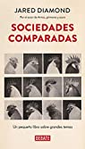 Sociedades comparadas par  Jared Diamond