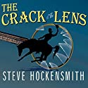 The Crack in the Lens Audiobook by Steve Hockensmith Narrated by William Dufris