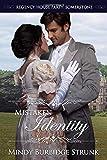 Mistaken Identity (Regency House Party: Somerstone)