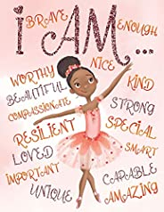 I Am: Positive Affirmations for Kids | Coloring Book for Young Black Girls | African American Children | Self-