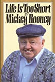 Life Is Too Short, Mickey Rooney, 0517098210