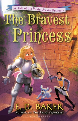 The Bravest Princess: A Tale of the Wide-Awake Princess (Black Fairy Tale Characters)