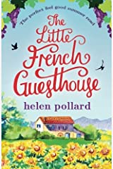 The Little French Guesthouse: The perfect feel good summer read (La Cour des Roses) (Volume 1) Paperback