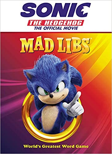 Sonic The Hedgehog >> Sonic The Hedgehog The Official Movie Mad Libs Anthony