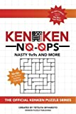 Kenken No-Ops: Nasty 9x9s and More