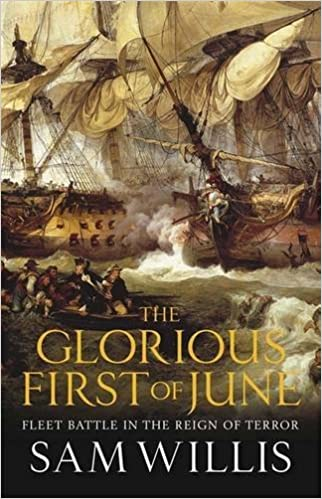 Book The Glorious First of June: Fleet Battle in the Reign of Terror (Hearts of Oak Trilogy)
