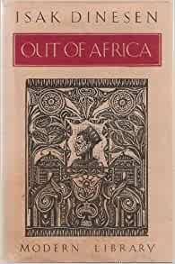 Out Of Africa Isak Dinesen 9780394604985 Amazon Com Books border=
