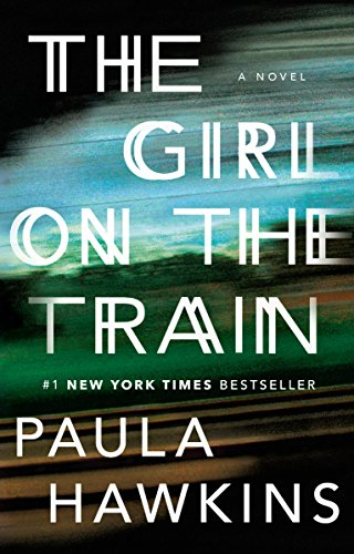 The Girl on the Train: A -