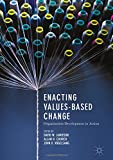 img - for Enacting Values-Based Change: Organization Development in Action book / textbook / text book
