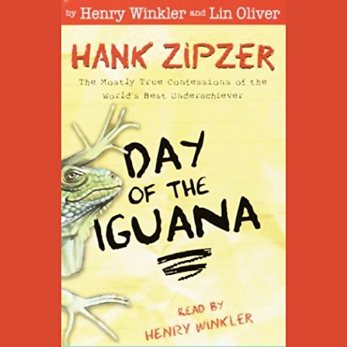 Day of the Iguana: Hank Zipzer, The Mostly True Confessions of the World's Best Underachiever