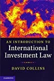 img - for An Introduction to International Investment Law book / textbook / text book