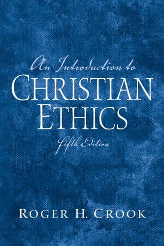 An Introduction to Christian Ethics (5th Edition)