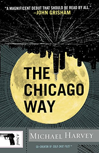 The Chicago Way (Michael Kelly Series)