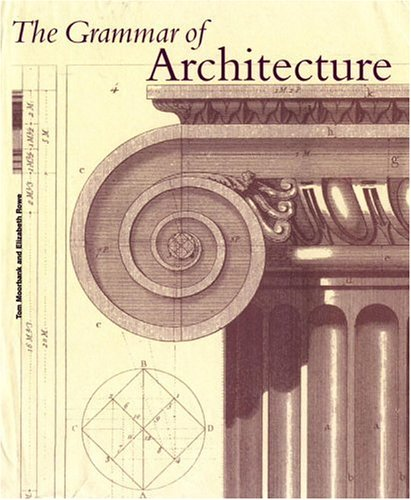 (The Grammar of Architecture)
