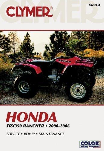 (Honda TRX350 Rancher 00-06 (Clymer Motorcycle Repair) by Penton Staff (2000-05-24))