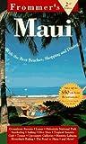 Frommer's Maui, Lisa Legarde, 0028609050