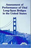 Assessment of Performance of Vital Long-Span Bridges in the United States, , 078440710X