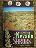 A Field Guide To Nevada Shrubs