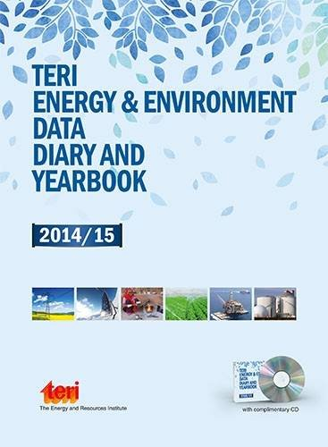 TERI Energy & Environment Data Diary and Yearbook (TEDDY) 2014/15: with complimentary CD