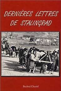 Dernières lettres de Stalingrad par Charles Billy