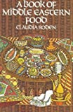 A Book of Middle Eastern Food