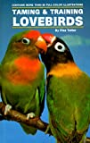 img - for Taming and Training Lovebirds book / textbook / text book