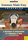 img - for Ironman Made Easy: A Maximum of Achievement in a Minimum of Time book / textbook / text book