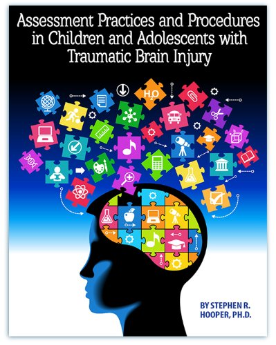 Assessment Practices and Procedures in Children and Adolescents with Traumatic Brain Injury
