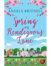 Spring on Rendezvous Lane: A heart-warming, uplifting love story about second chances and new starts