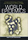 World Epidemics, Mary Ellen Snodgrass, 0786416629