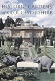 Historic Gardens of Gloucestershire, Tim Mowl, 0752419560