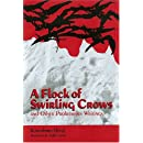 A Flock of Swirling Crows and Other Proletarian Writings
