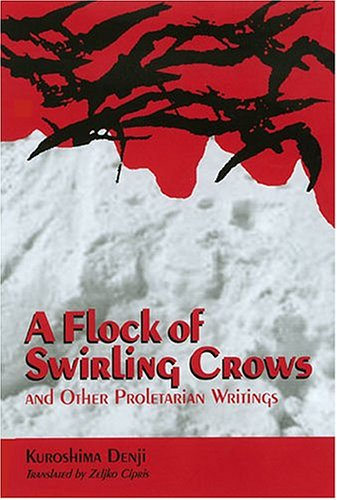 A Flock of Swirling Crows: and Other Proletarian Writings