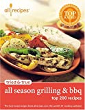 img - for Tried & True All Season Grilling & BBQ: Top 200 Recipes book / textbook / text book
