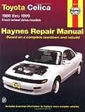 Toyota Celica (fwd) '86'99 (Haynes Manuals)