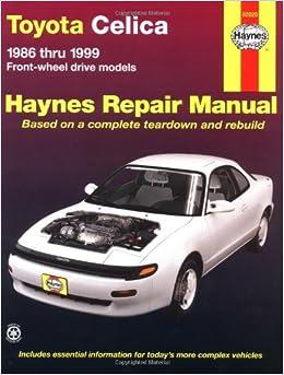 Written by Haynes: Toyota Celica (fwd) 8699 (Haynes Manuals) - PDF ...