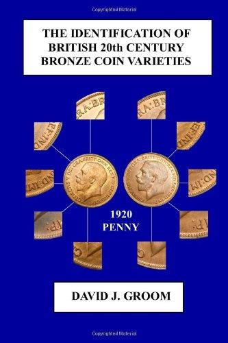 The Identification of British 20th Century Bronze Coin Varieties pdf epub
