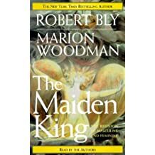 The Maiden King: The Reunion of Masculine and Feminine