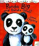 Toddler Story Book: Panda Big, Panda Small