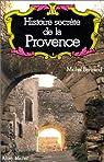 Histoire secrète de la Provence par Bertrand